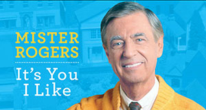 Pictured: Program title graphic with Fred Rogers.